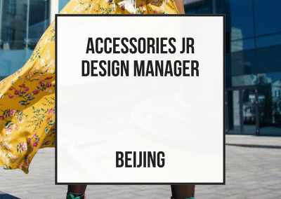 Accessories Jr Design Manager Womenswear – Beijing