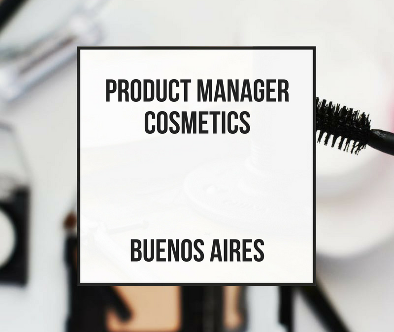 Product Manager Cosmetics – Buenos Aires