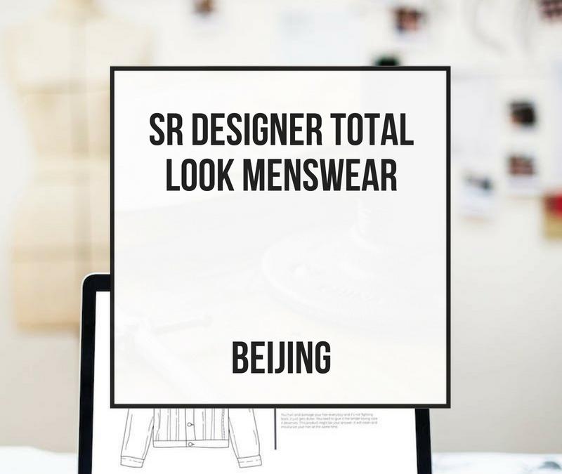 Sr Total Look Designer Menswear – Beijing