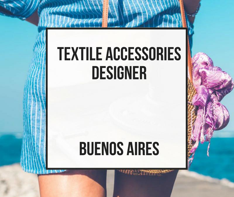 Diseñador de Accesorio Textil – Buenos Aires, Argentina