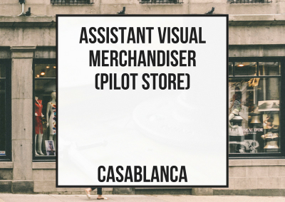 Assistant Visual Merchandiser (Pilot Store) – Casablanca