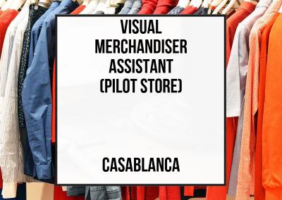 Visual Merchandiser Assistant – Casablanca
